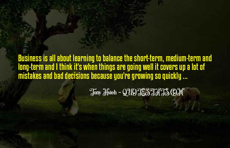 Quotes About Learning From Bad Decisions #1091033