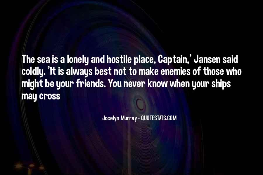 Quotes About Know Your Place #231148