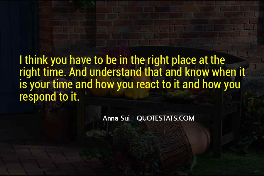 Quotes About Know Your Place #298869