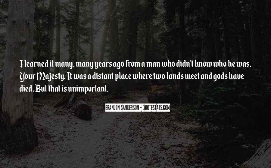 Quotes About Know Your Place #477690