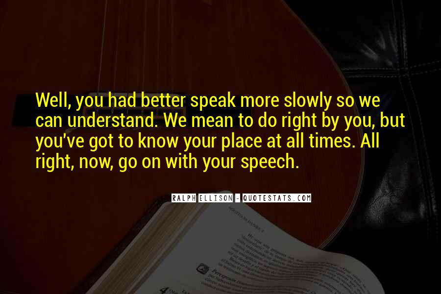 Quotes About Know Your Place #589303