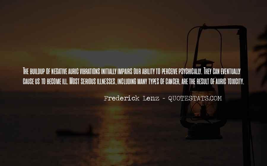 Quotes About Serious Illness #1162692