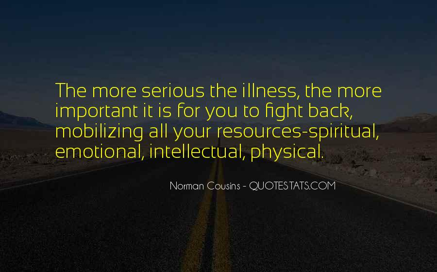 Quotes About Serious Illness #1323325