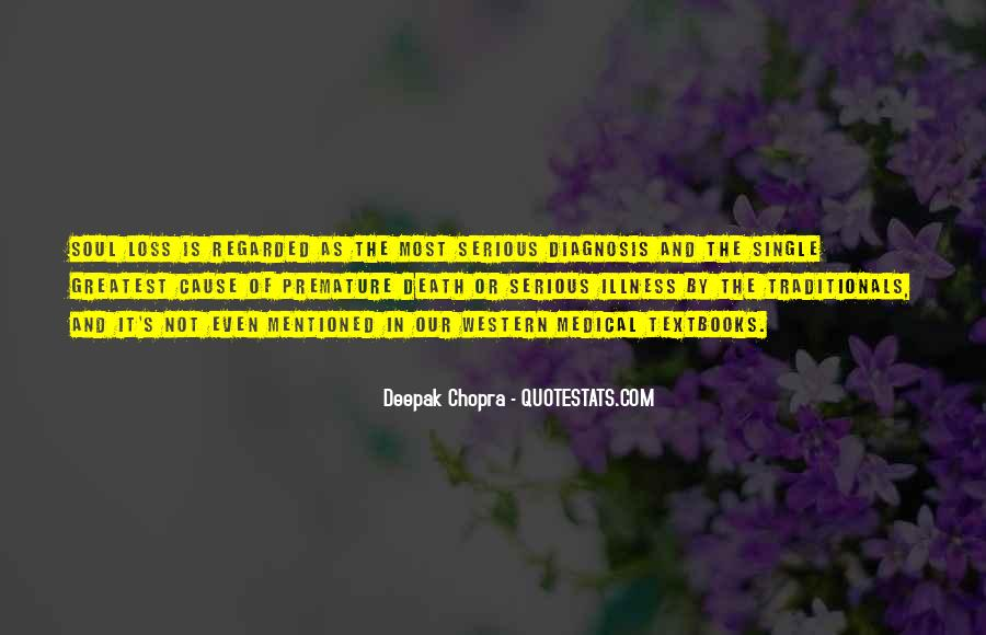Quotes About Serious Illness #1399277