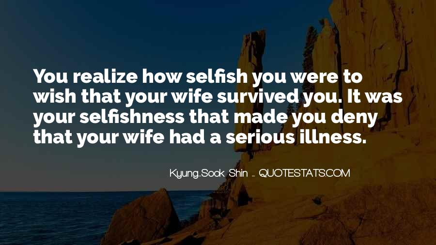 Quotes About Serious Illness #1760528
