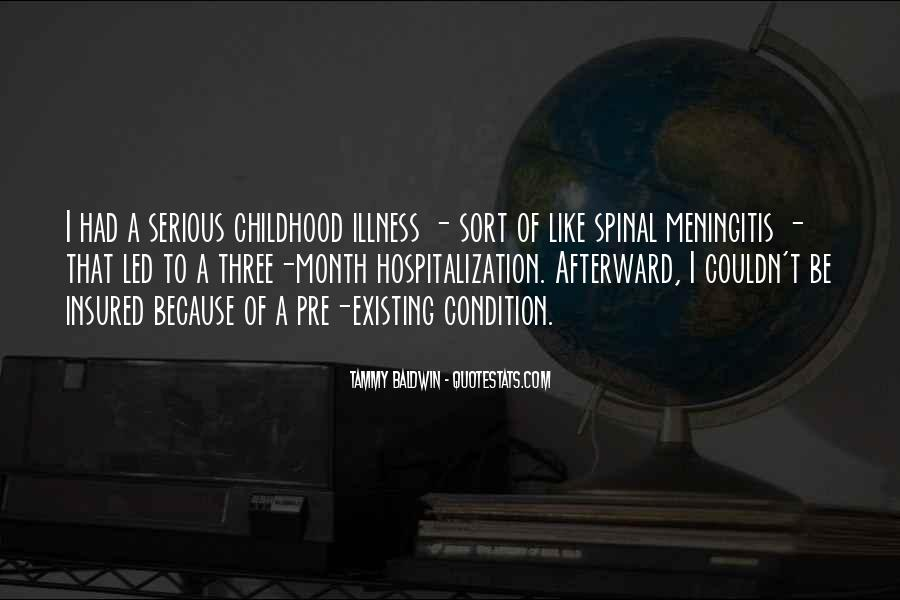 Quotes About Serious Illness #1818350