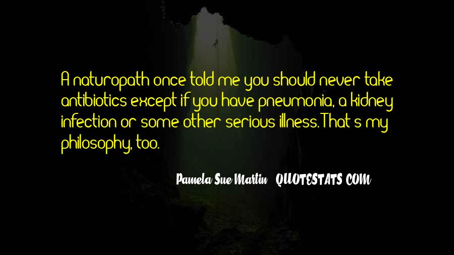 Quotes About Serious Illness #241335