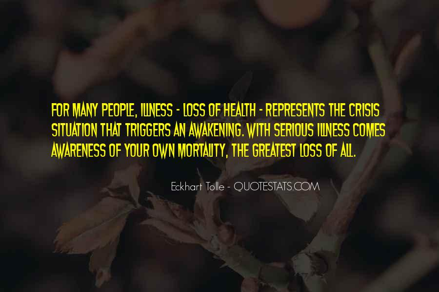 Quotes About Serious Illness #418071