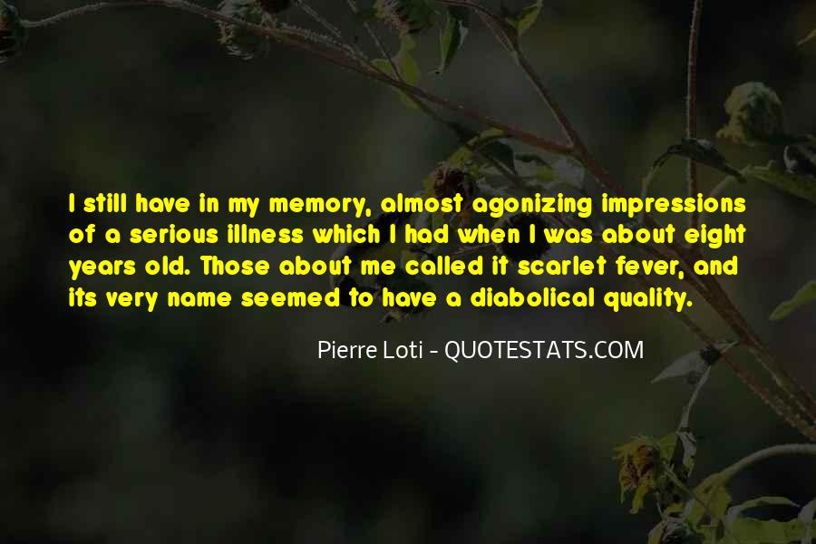Quotes About Serious Illness #563637