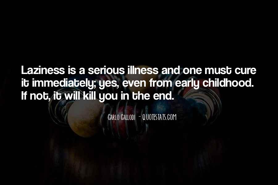 Quotes About Serious Illness #601078