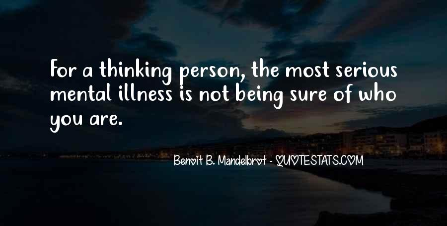 Quotes About Serious Illness #914878