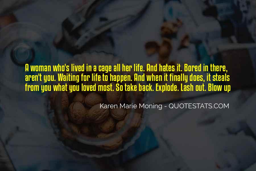 Quotes About Bored Of Waiting #1429588