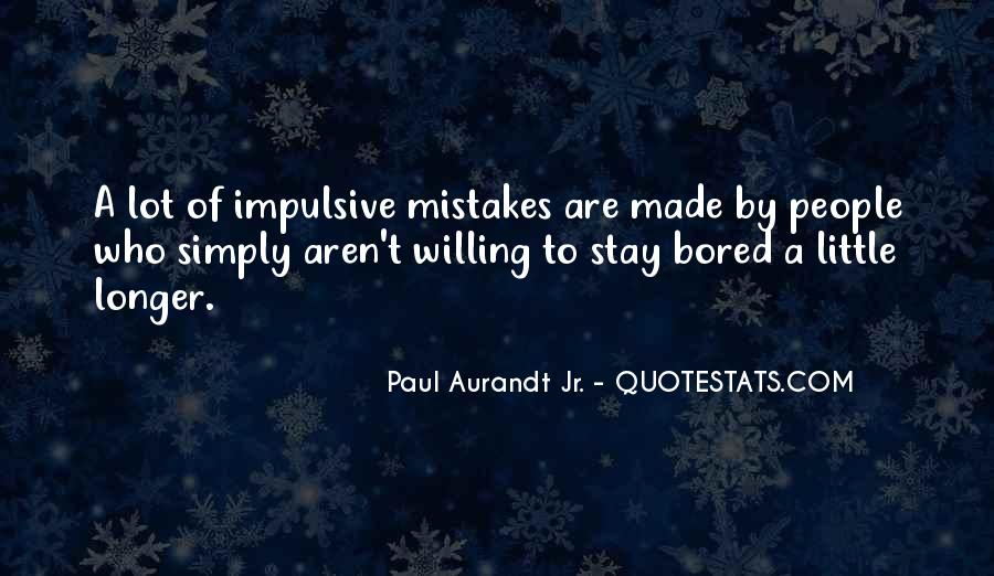 Quotes About Bored Of Waiting #222315