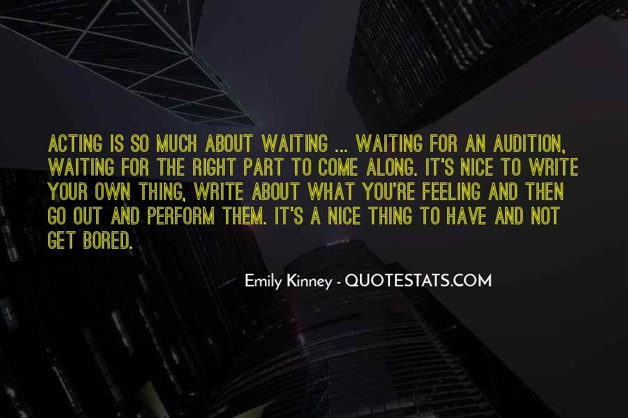 Quotes About Bored Of Waiting #440204