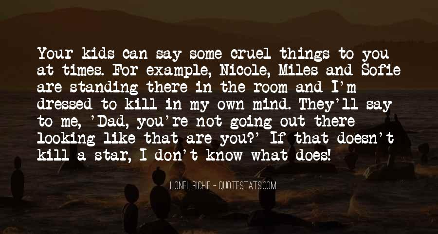 Quotes About What Doesn't Kill You #1016118