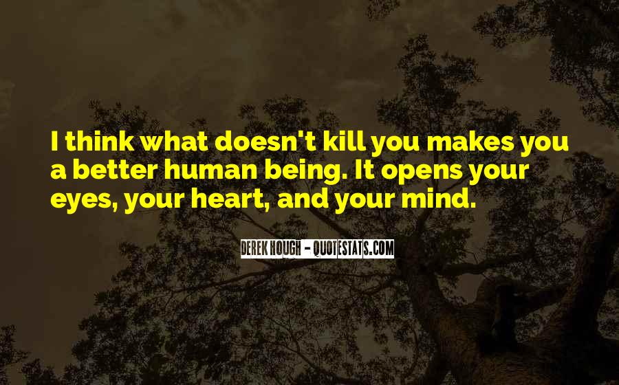 Quotes About What Doesn't Kill You #1251303