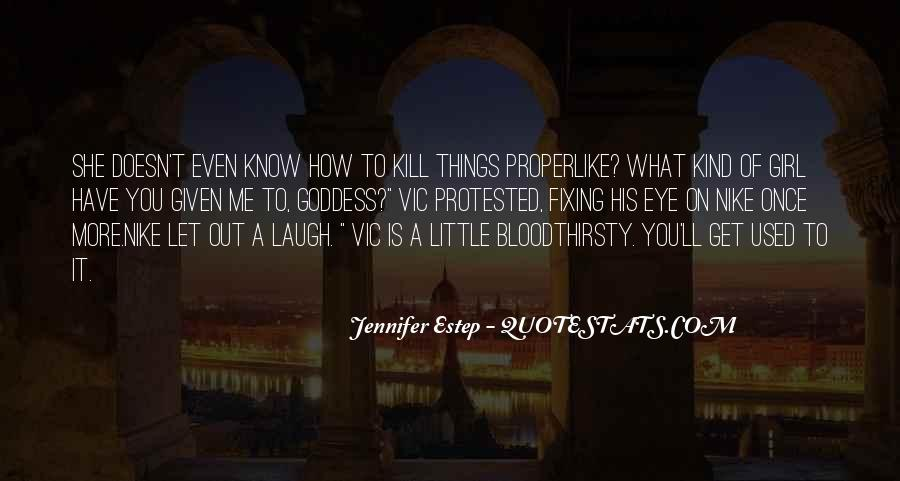 Quotes About What Doesn't Kill You #2690