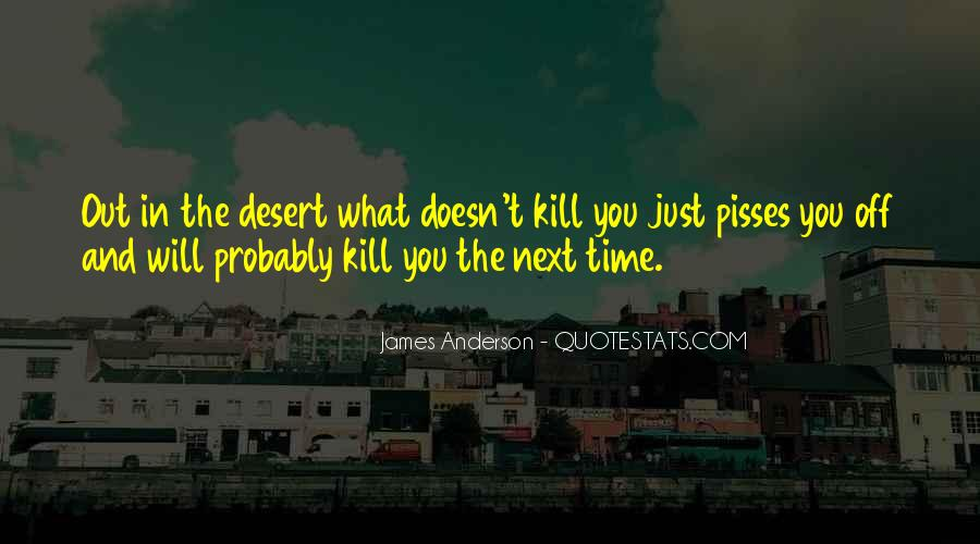 Quotes About What Doesn't Kill You #337689
