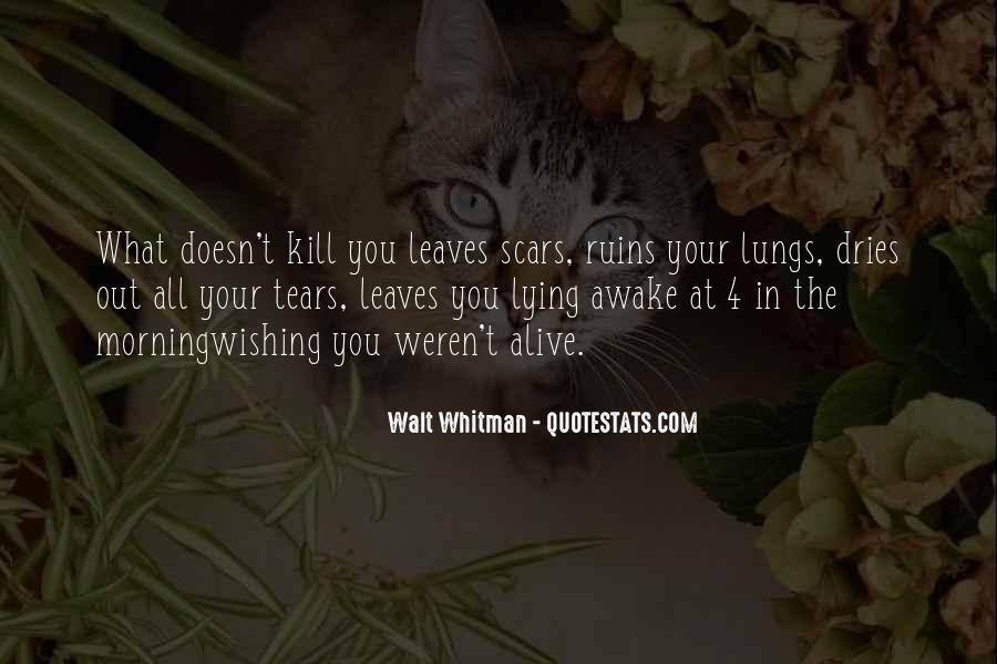 Quotes About What Doesn't Kill You #4648