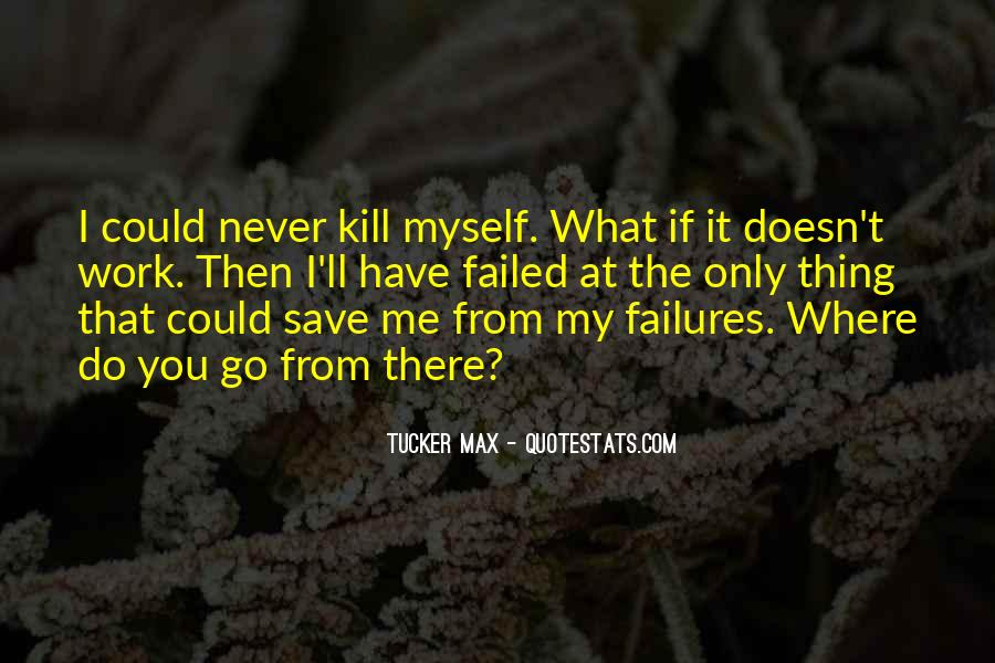 Quotes About What Doesn't Kill You #751293