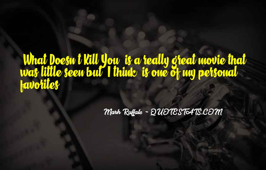 Quotes About What Doesn't Kill You #808437