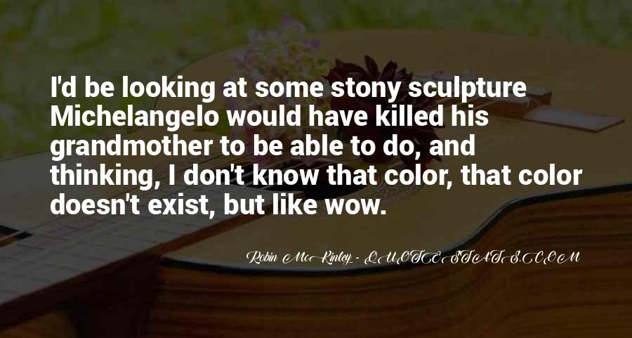 Quotes About Sculpture By Michelangelo #1164045