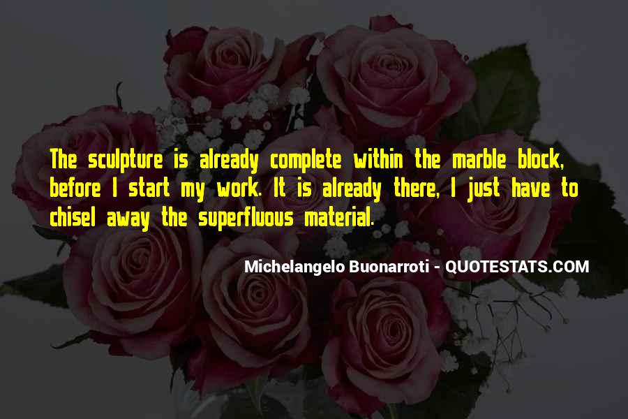 Quotes About Sculpture By Michelangelo #172232