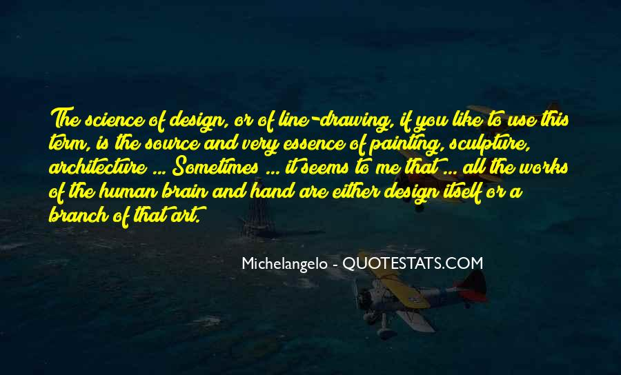 Quotes About Sculpture By Michelangelo #357778