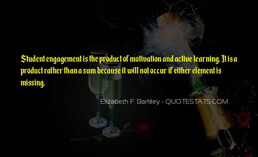 Quotes About Student Engagement #597668