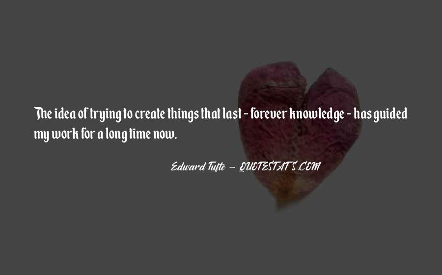 Quotes About Things That Last Forever #1096109