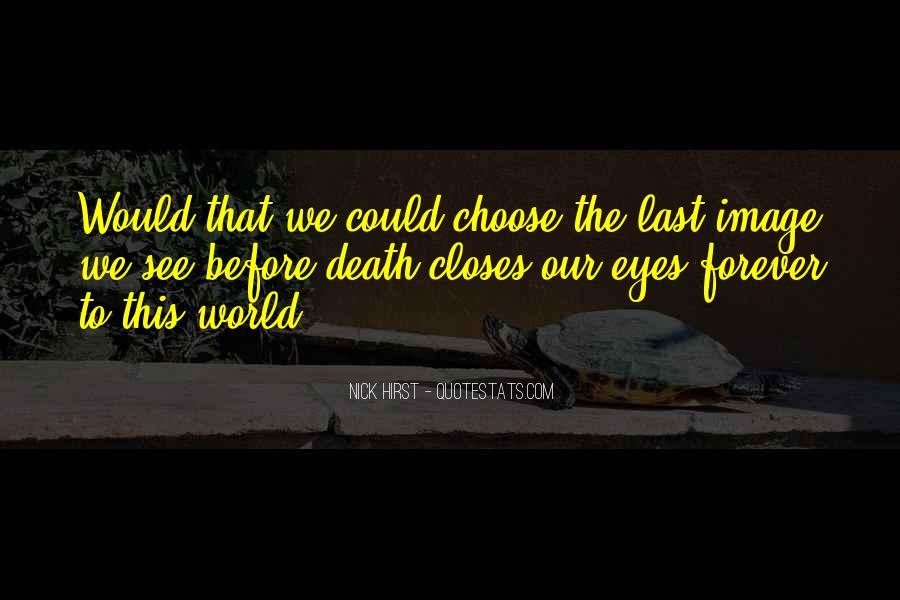Quotes About Things That Last Forever #146552