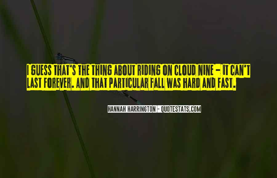 Quotes About Things That Last Forever #150268