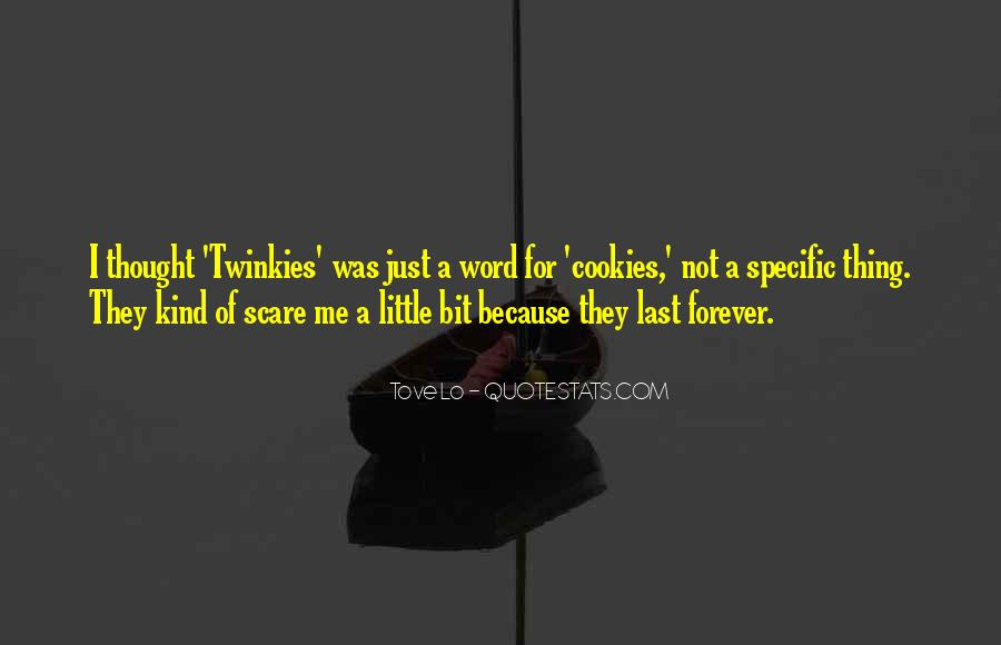 Quotes About Things That Last Forever #161064