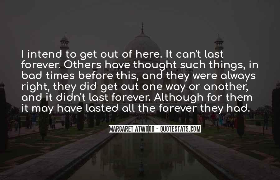 Quotes About Things That Last Forever #164775