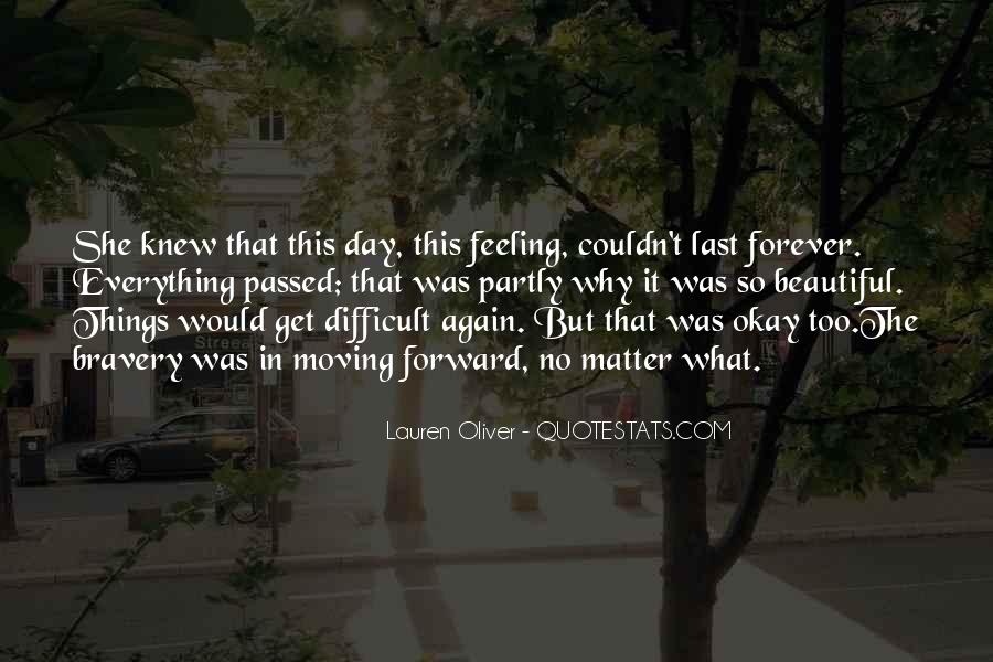 Quotes About Things That Last Forever #250297