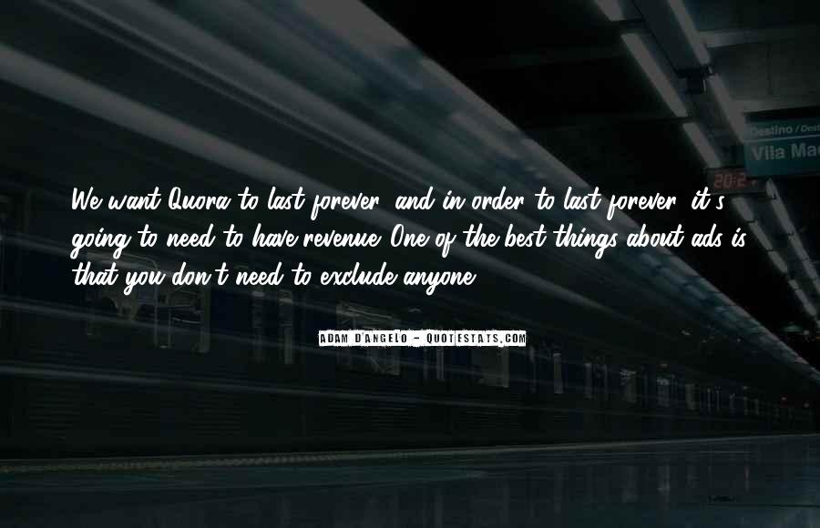 Quotes About Things That Last Forever #569137