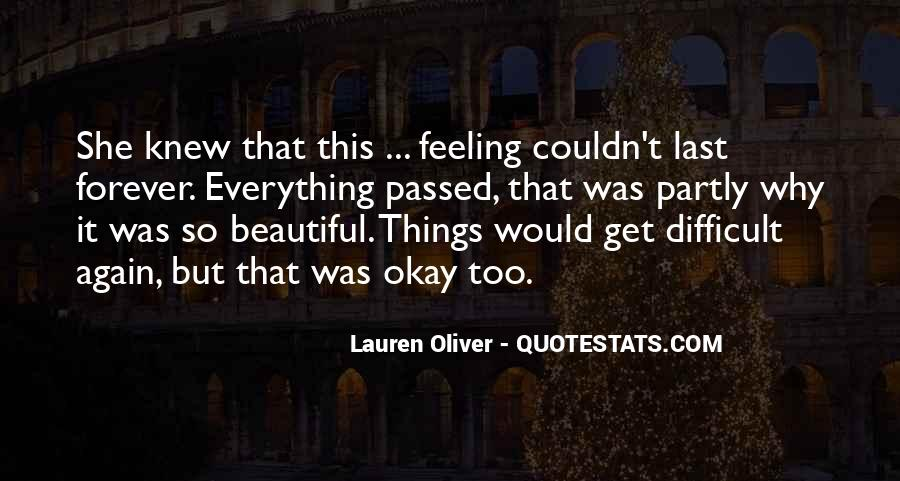 Quotes About Things That Last Forever #588413