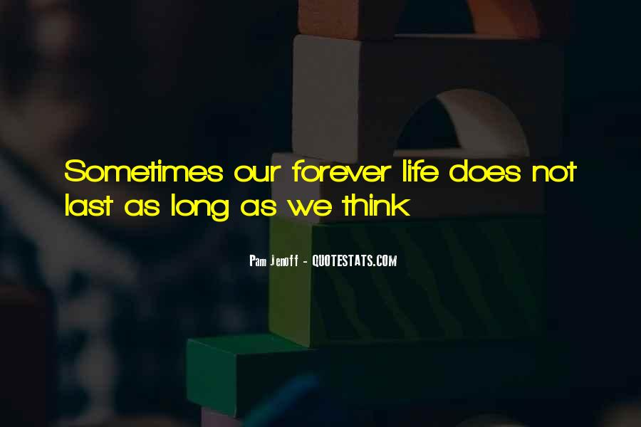 Quotes About Things That Last Forever #80416