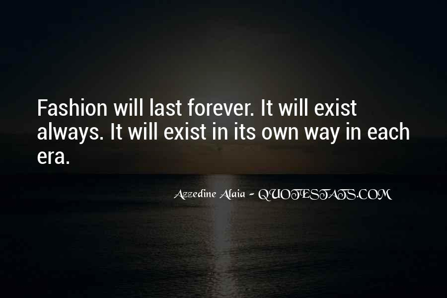 Quotes About Things That Last Forever #81129
