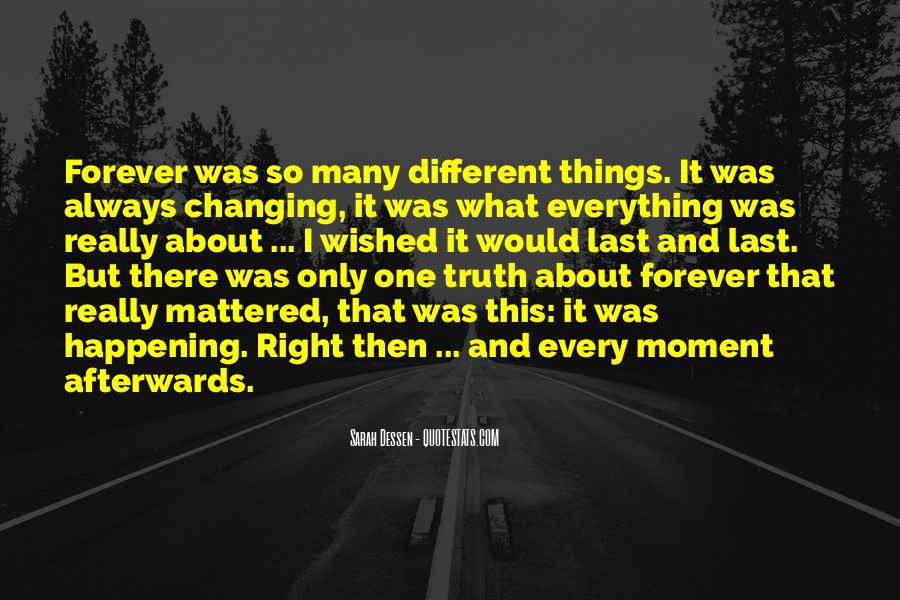 Quotes About Things That Last Forever #964108