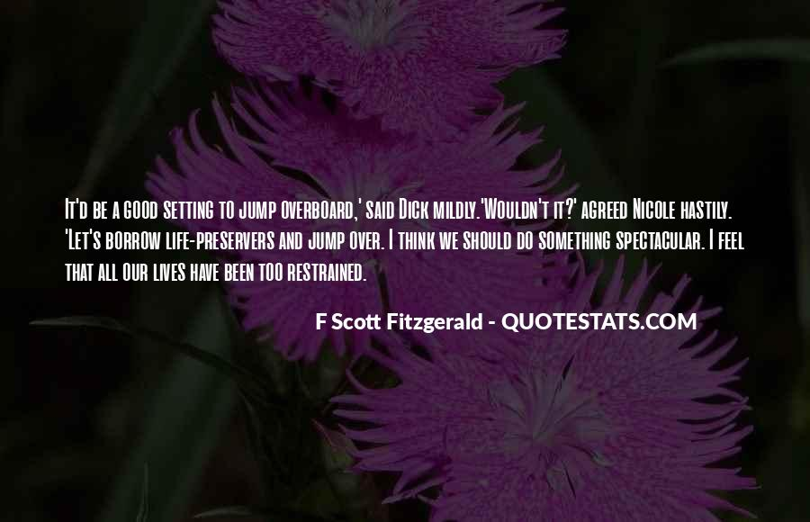 Quotes About Life F Scott Fitzgerald #1174219