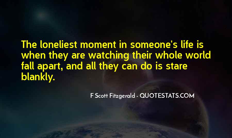 Quotes About Life F Scott Fitzgerald #1604536