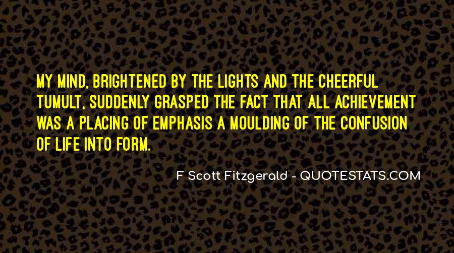 Quotes About Life F Scott Fitzgerald #384096