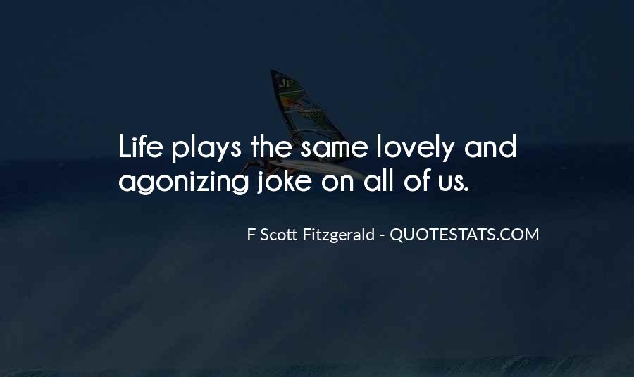 Quotes About Life F Scott Fitzgerald #464083