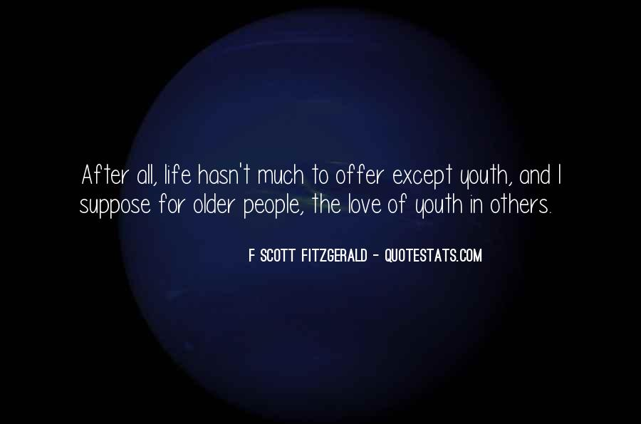 Quotes About Life F Scott Fitzgerald #94743