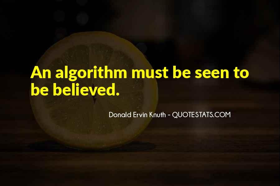 Quotes About Computer Algorithm #1767343
