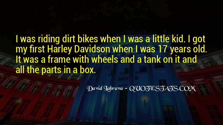 Quotes About Dirt Bikes #1456452