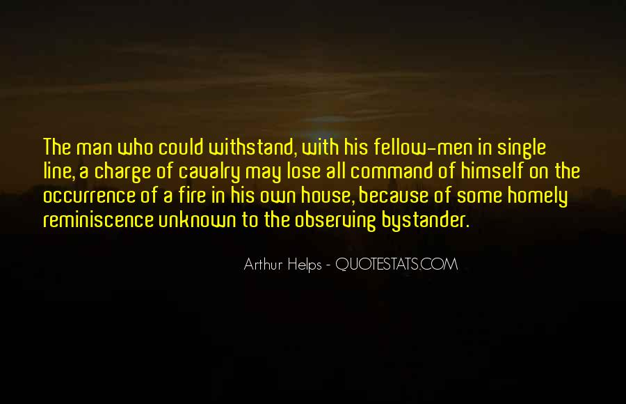 Quotes About A House On Fire #1410393