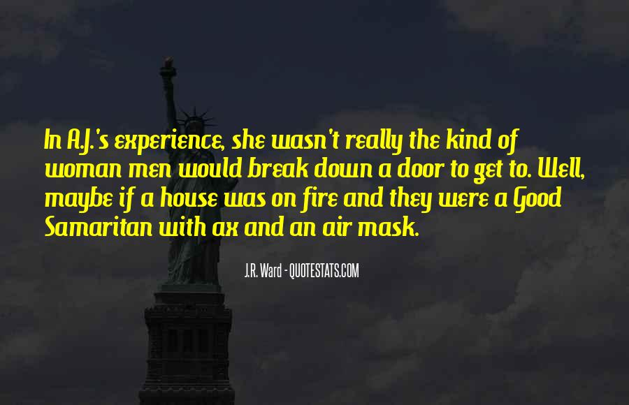 Quotes About A House On Fire #525991