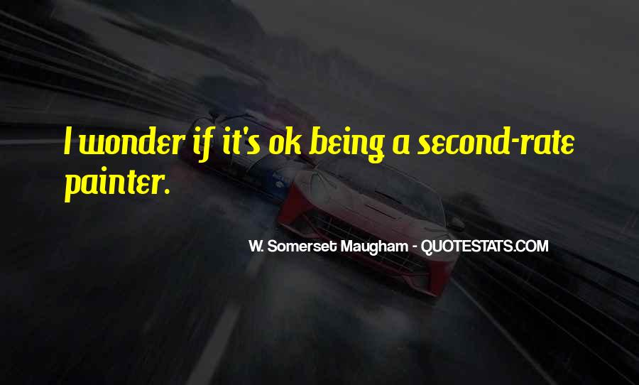 Quotes About Being Second To Someone #107686